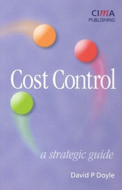 Cost Control: A Strategic Guide als Buch