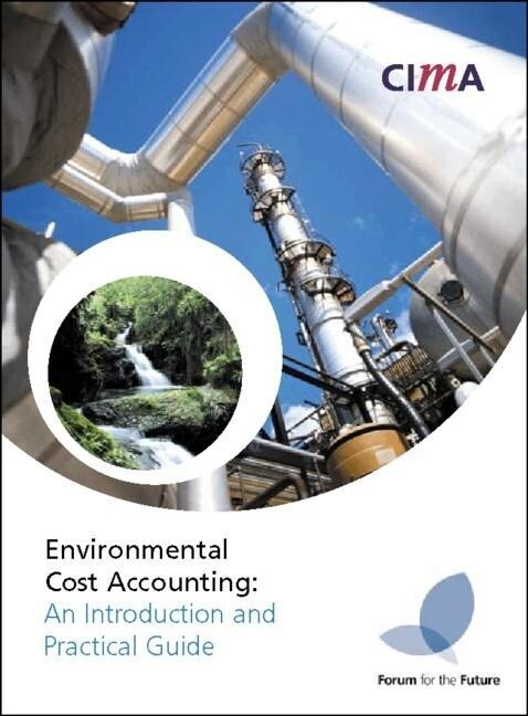 Environmental Cost Accounting: An Introduction and Practical Guide als Taschenbuch