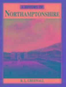 A History of Northamptonshire als Taschenbuch