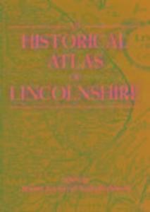 An Historical Atlas of Lincolnshire als Taschenbuch