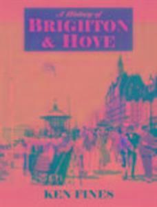 A History of Brighton & Hove als Taschenbuch
