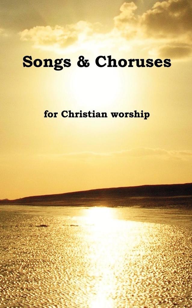 Songs & Choruses for Christian Worship als Taschenbuch