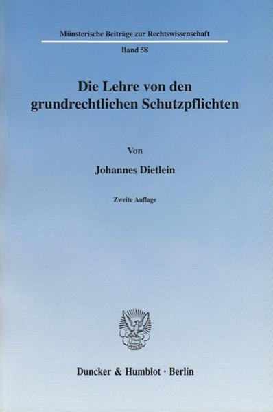 Die Lehre von den grundrechtlichen Schutzpflichten als Buch