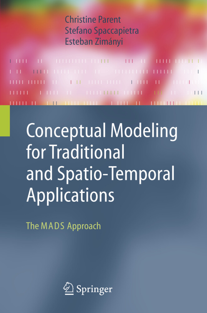 Conceptual Modeling for Traditional and Spatio-Temporal Applications als Buch