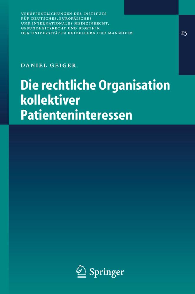 Die rechtliche Organisation kollektiver Patienteninteressen als Buch