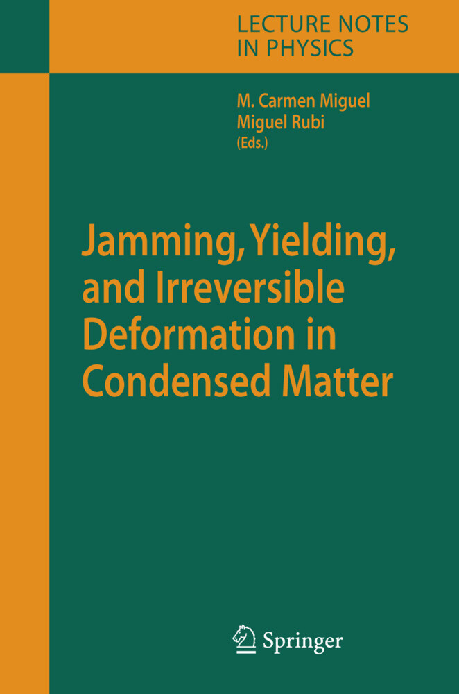 Jamming, Yielding, and Irreversible Deformation in Condensed Matter als Buch