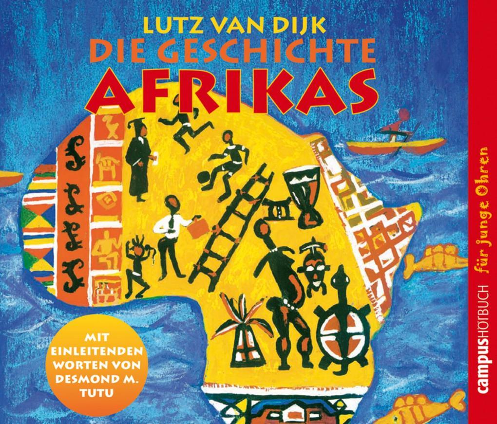 Die Geschichte Afrikas als Hörbuch Download