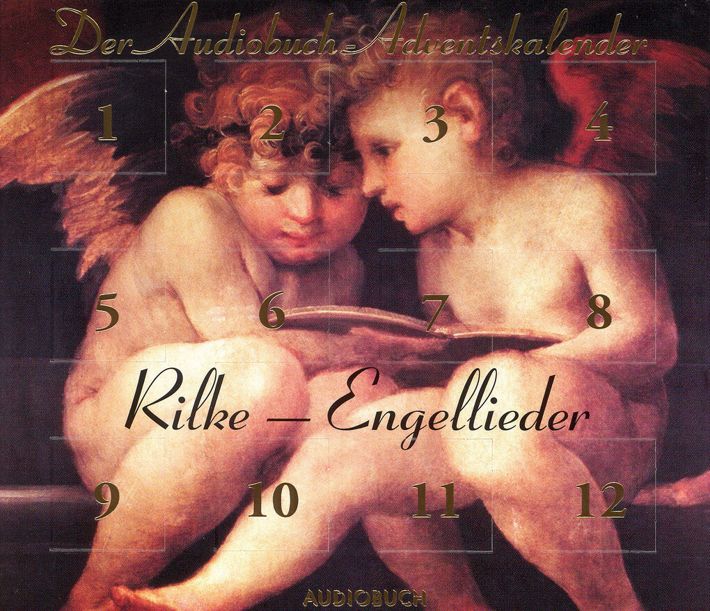 Rilke - Engellieder: Der Audiobuch-Adventskalender als Hörbuch Download