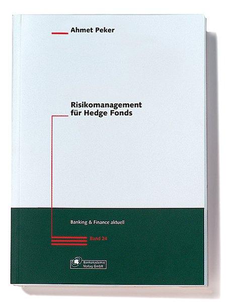 Risikomanagement für Hedge Fonds als Buch