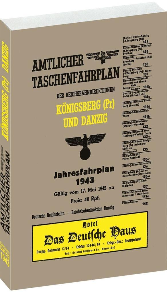 Amtlicher Taschenfahrplan der Reichsbahndirektionen Königsberg (Pr.) und Danzig - Jahresfahrplan 1943 als Buch