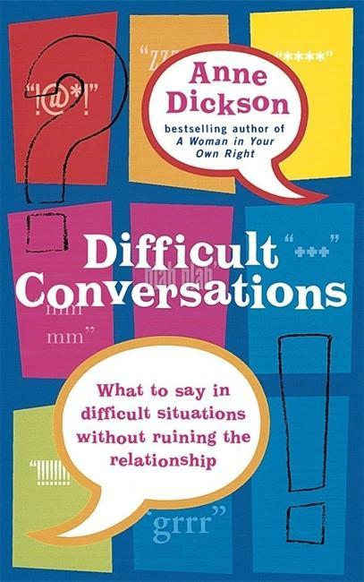 Difficult Conversations: What to Say in Tricky Situations Without Ruining the Relationship als Taschenbuch