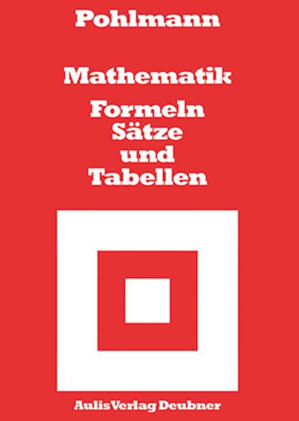 Mathematik. Formeln, Sätze und Tabellen als Buch