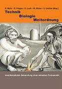 Technik - Biologie - Weltordnung als Buch