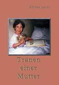 Tränen einer Mutter als Buch
