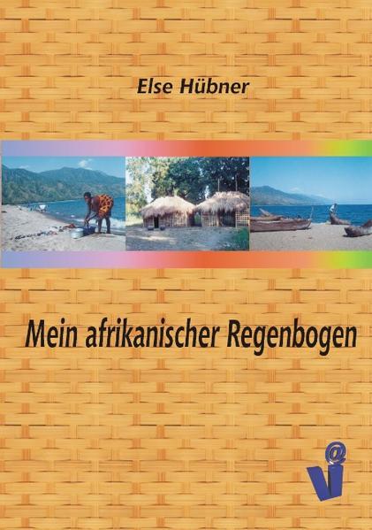 Mein afrikanischer Regenbogen als Buch