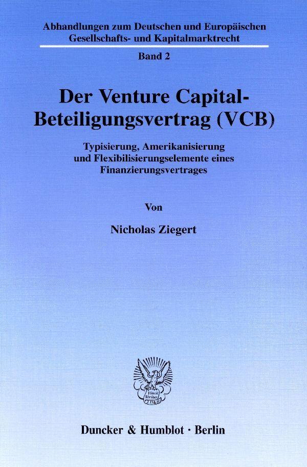 Der Venture Capital-Beteiligungsvertrag (VCB) als Buch