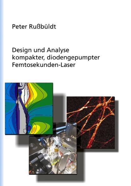 Design und Analyse kompakter, diodengepumter Femtosekunden-Laser als Buch