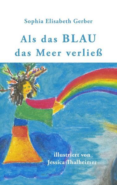 Als das Blau das Meer verließ als Buch