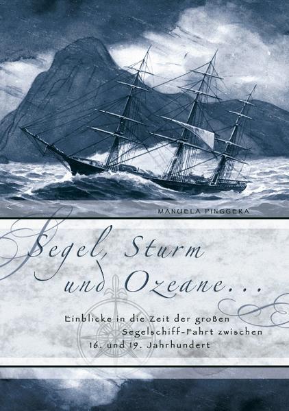 Segel, Sturm und Ozeane ... als Buch