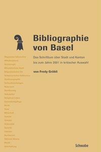 Bibliographie von Basel als Buch