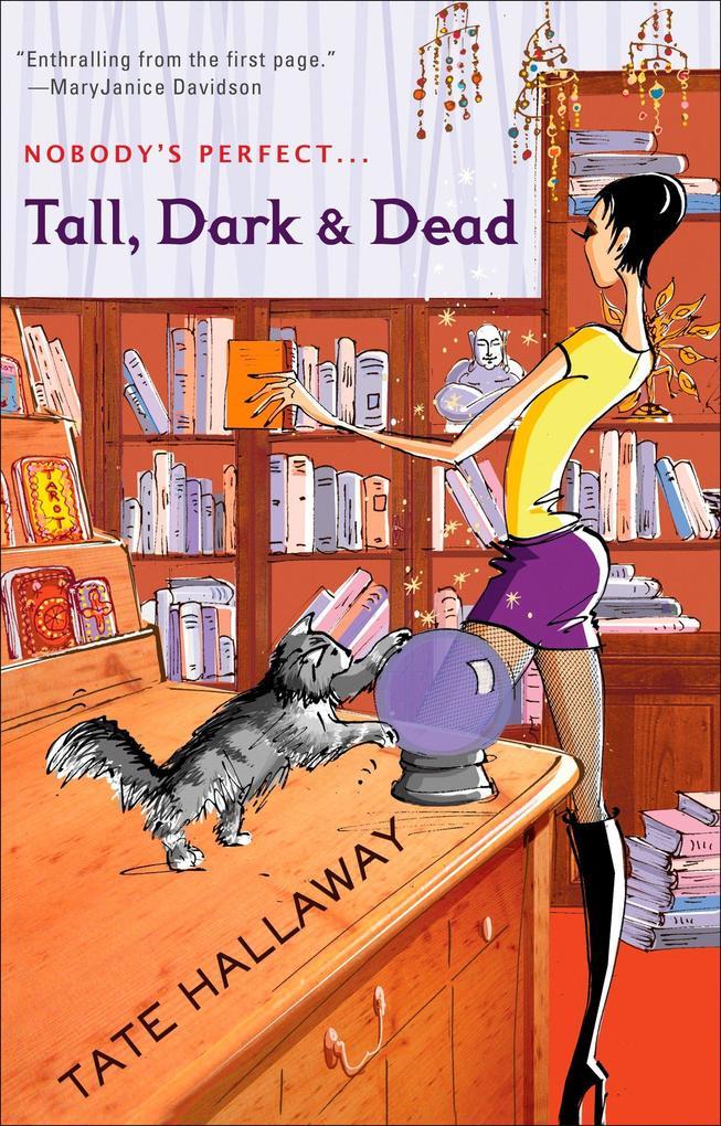 Tall, Dark & Dead als Taschenbuch