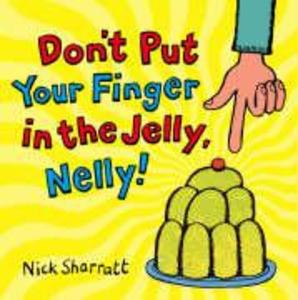 Don't Put Your Finger In The Jelly, Nelly als Taschenbuch