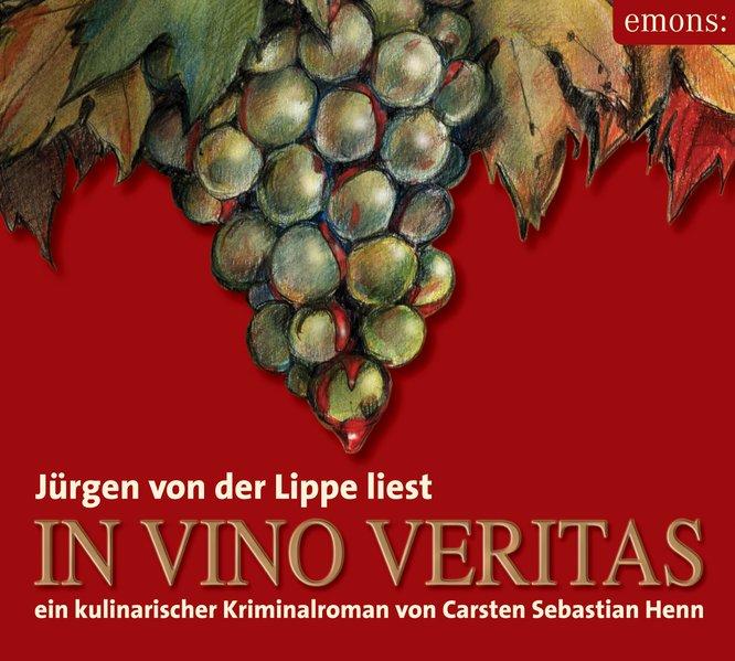 In Vino Veritas. 3 CDs als Hörbuch