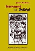 Schavernack un Undöögd als Buch