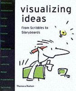Visualizing Ideas: From Scribbles to Storyboards als Taschenbuch