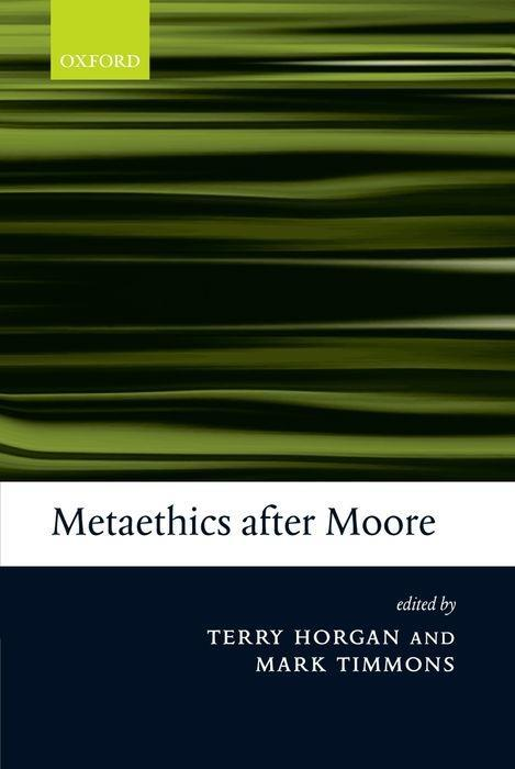Metaethics After Moore als Buch