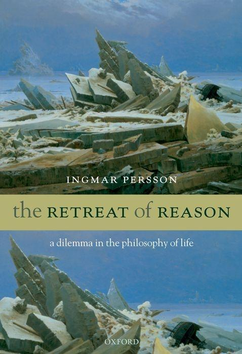 The Retreat of Reason: A Dilemma in the Philosophy of Life als Buch