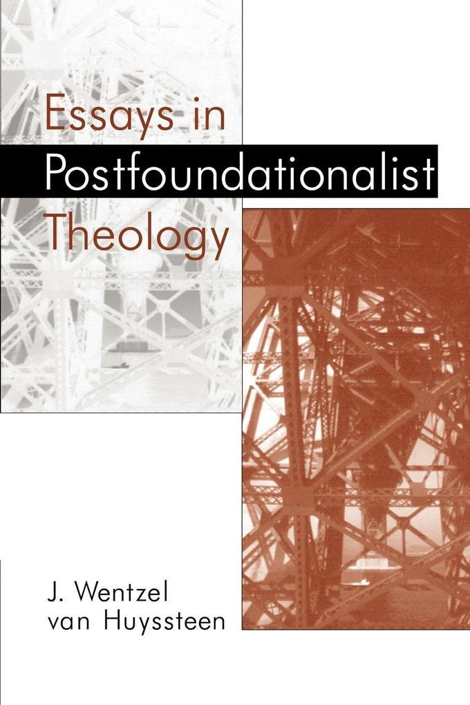 Essays in Postfoundationalist Theology als Taschenbuch