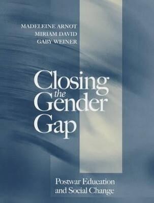 Closing the Gender Gap: Postwar Education and Social Change als Buch
