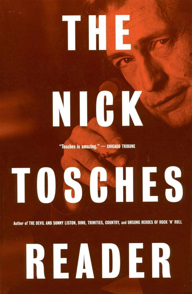 The Nick Tosches Reader als Taschenbuch