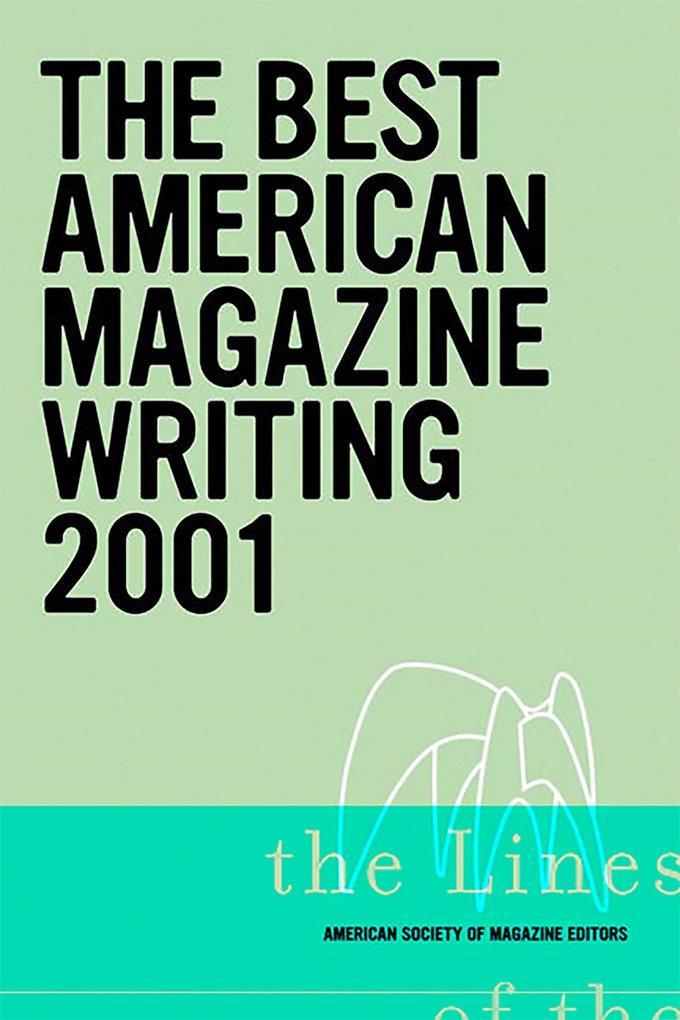 The Best American Magazine Writing 2001 als Taschenbuch
