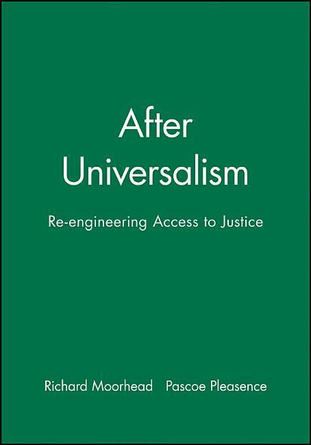 After Universalism: Re-Engineering Access to Justice als Buch