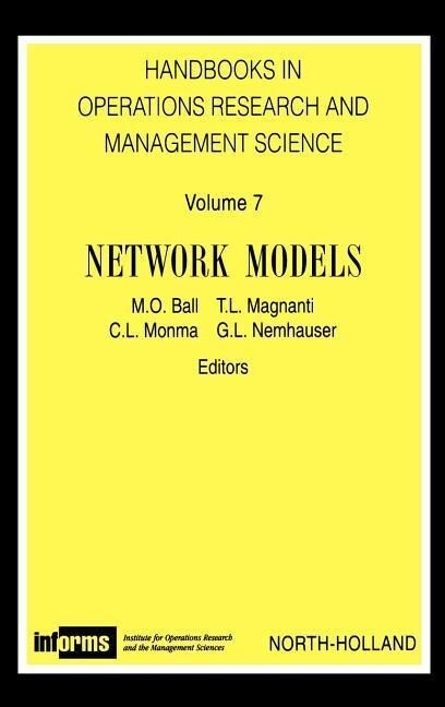 Network Models Horm 7handbook in Operations Research and Management Science Vol.7 als Buch