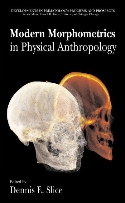 Modern Morphometrics in Physical Anthropology als Buch