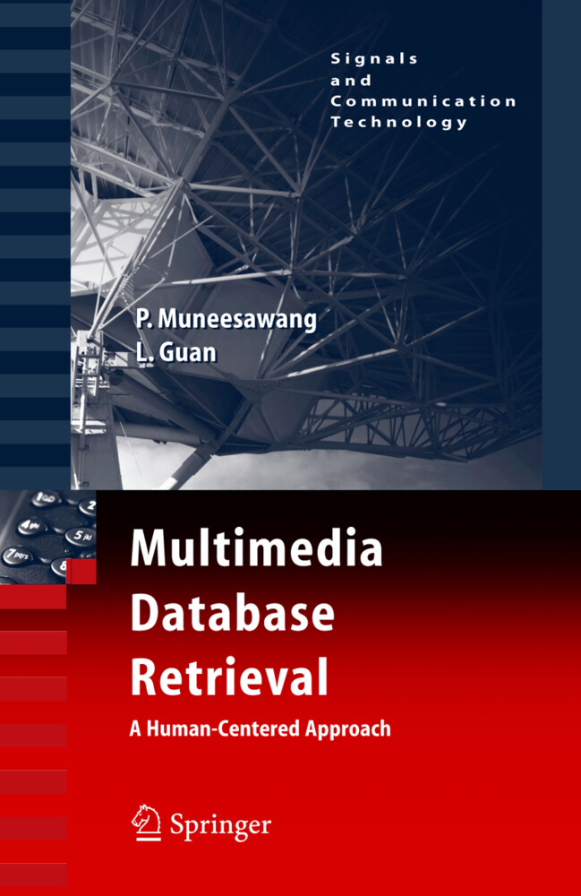 Multimedia Database Retrieval:: A Human-Centered Approach als Buch