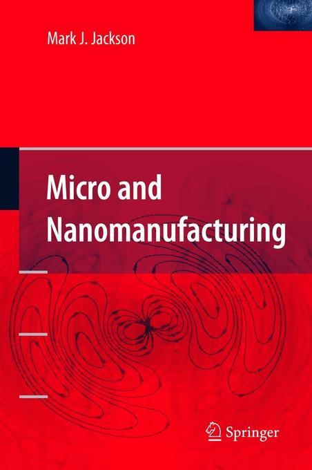 Micro and Nanomanufacturing als Buch
