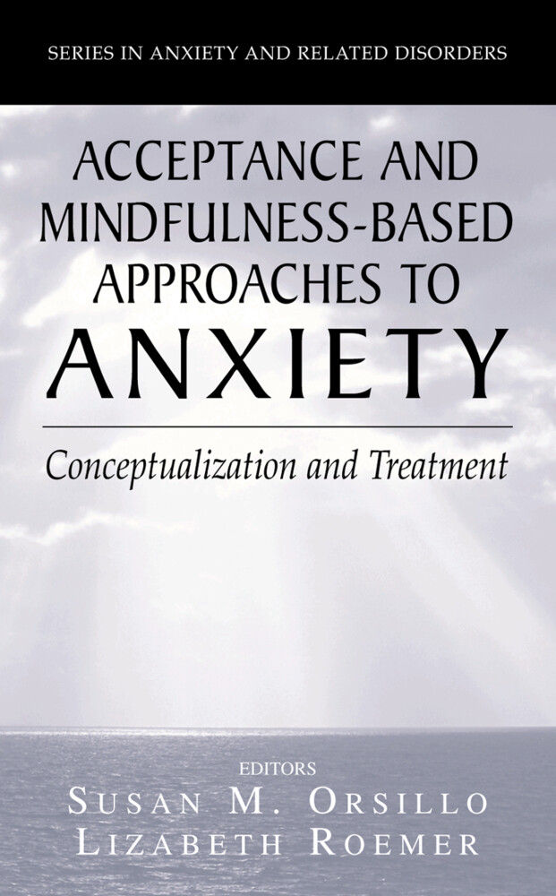 Acceptance- and Mindfulness-Based Approaches to Anxiety als Buch