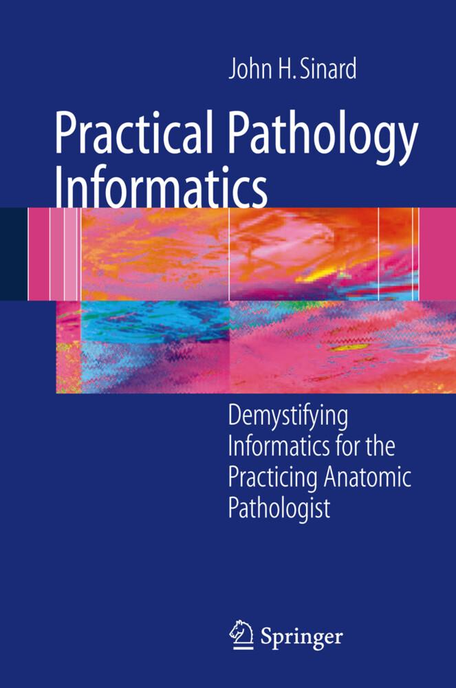 Practical Pathology Informatics als Buch