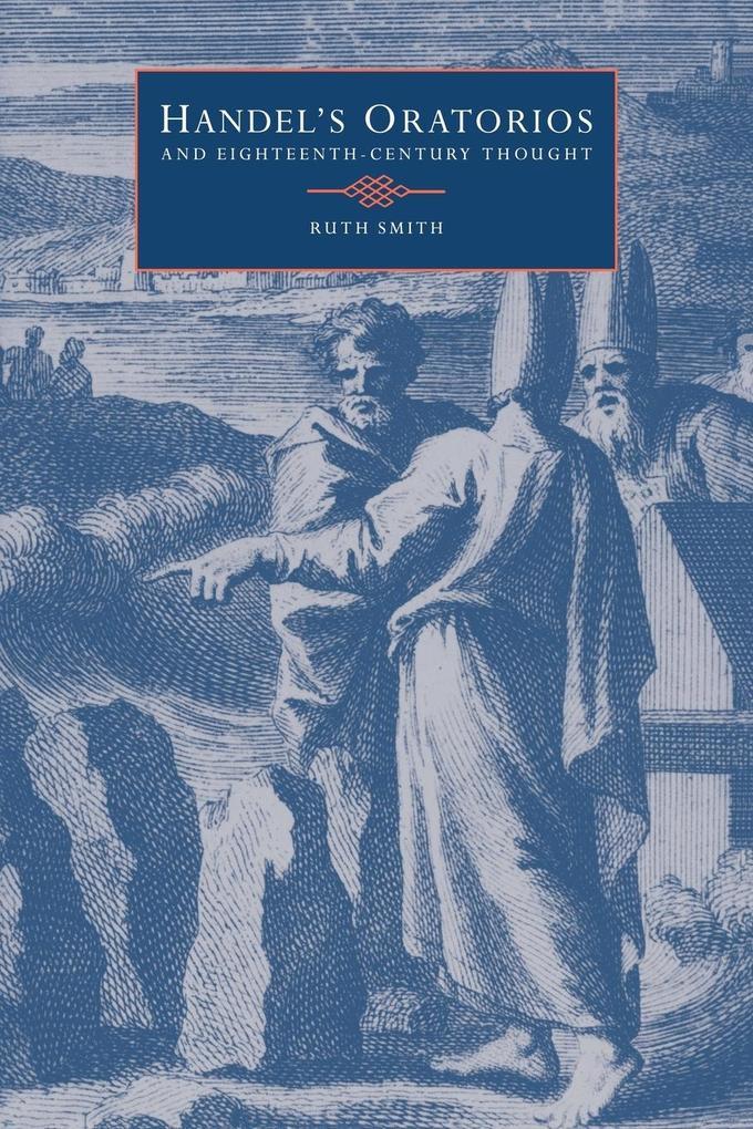 Handel's Oratorios and Eighteenth-Century Thought als Taschenbuch