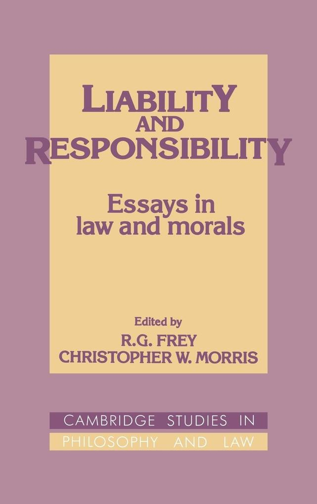 Liability and Responsibility: Essays in Law and Morals als Buch