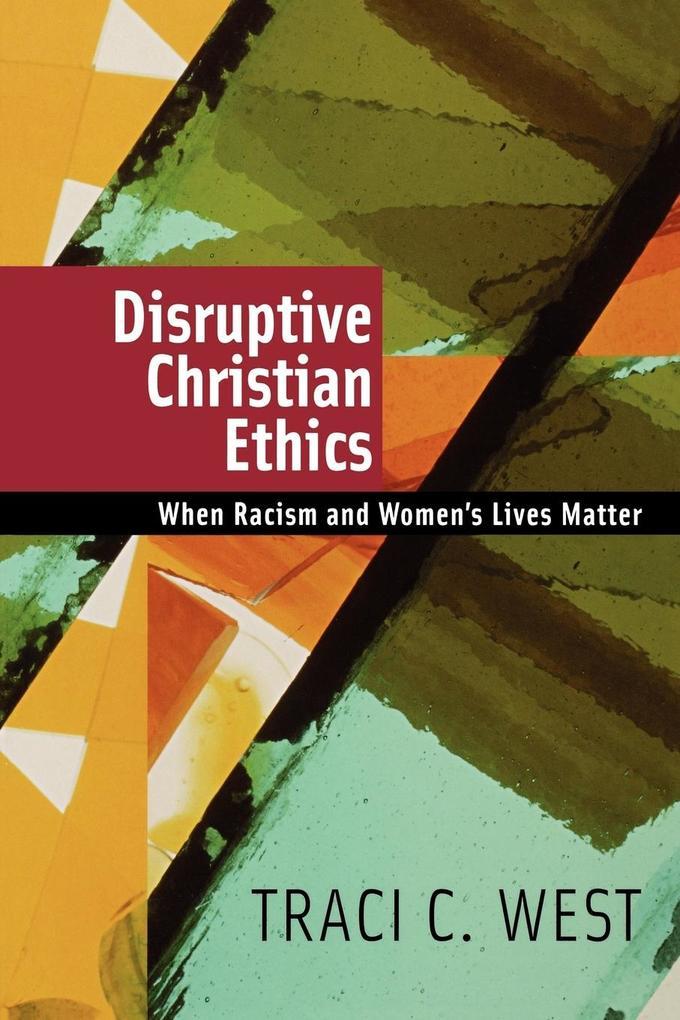 Disruptive Christian Ethics als Taschenbuch