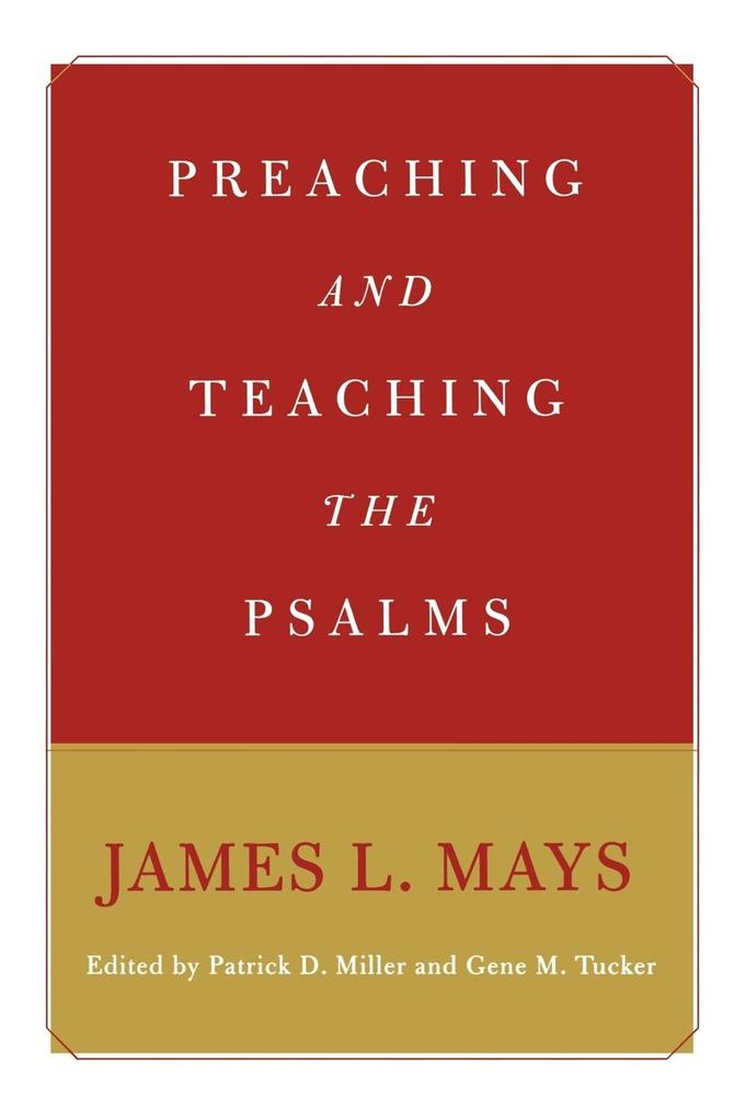 Preaching and Teaching the Psalms als Taschenbuch