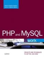 PHP and MySQL @Work als Taschenbuch