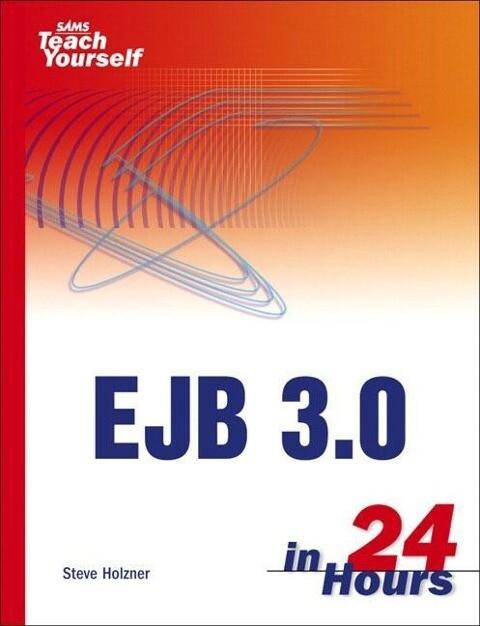 Sams Teach Yourself EJB 3.0 in 24 Hours als Taschenbuch