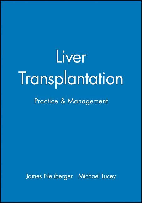 Liver Transplantation: Practice & Management als Buch
