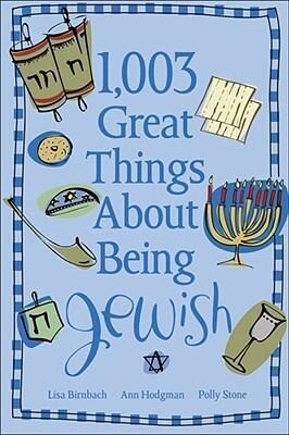 1,003 Great Things about Being Jewish als Taschenbuch